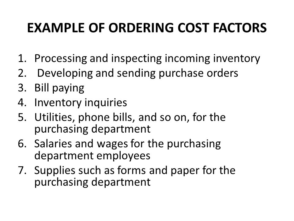 EXAMPLE OF ORDERING COST FACTORS