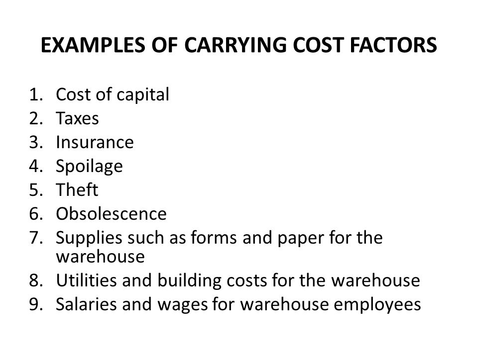 EXAMPLES OF CARRYING COST FACTORS
