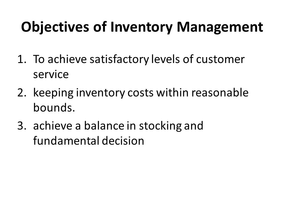 Objectives of Inventory Management