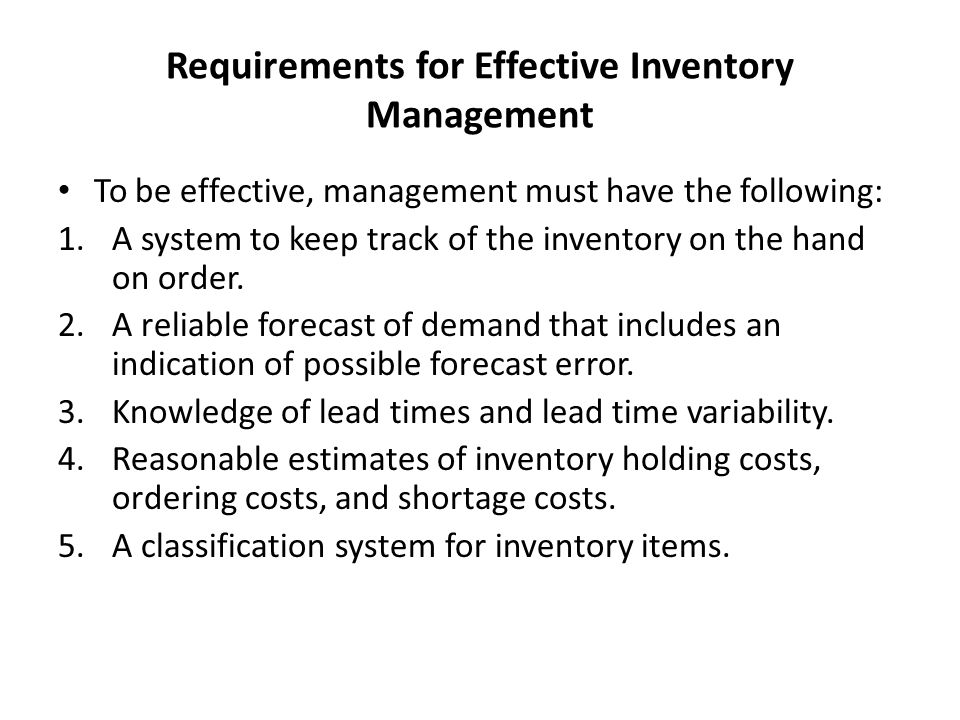 Requirements for Effective Inventory Management