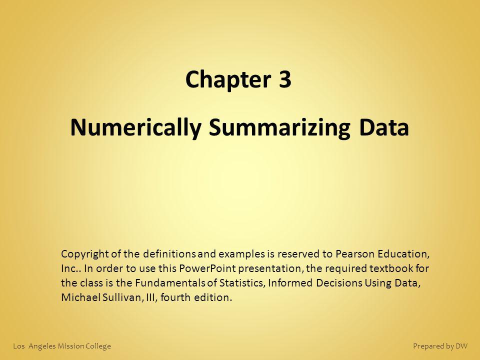 Numerically Summarizing Data