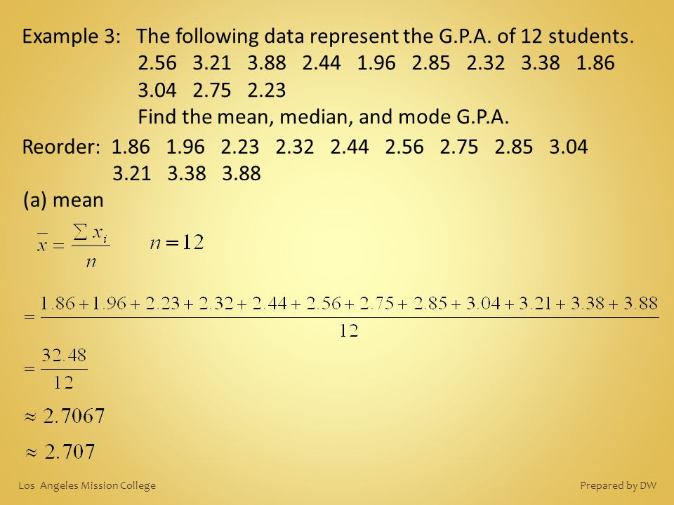 Example 3: The following data represent the G.P.A. of 12 students.