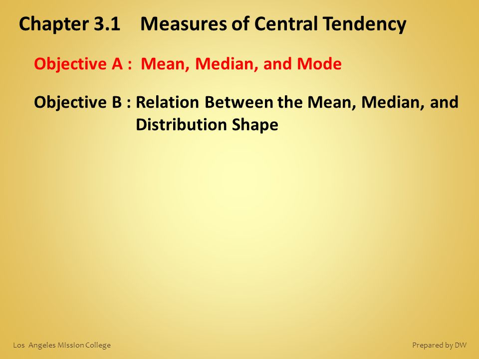 Chapter 3.1 Measures of Central Tendency