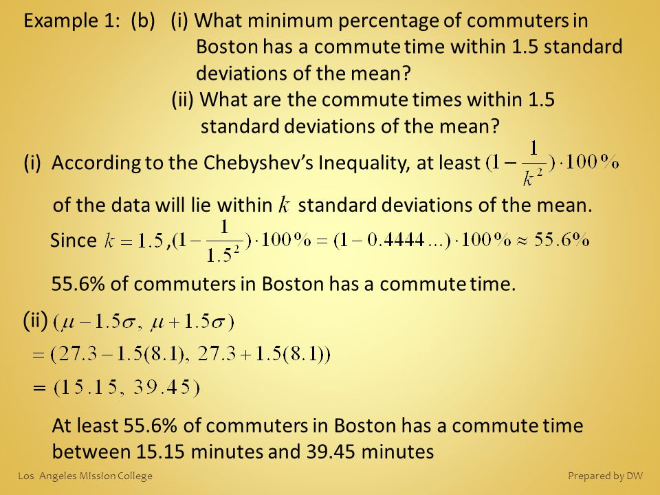 (i) According to the Chebyshev's Inequality, at least