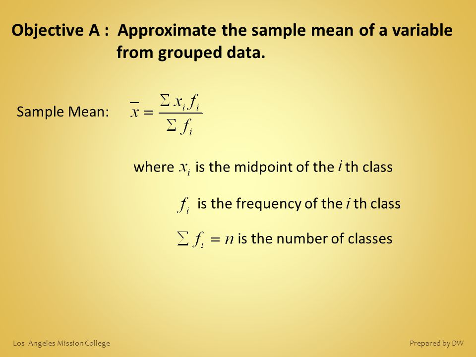 Objective A : Approximate the sample mean of a variable