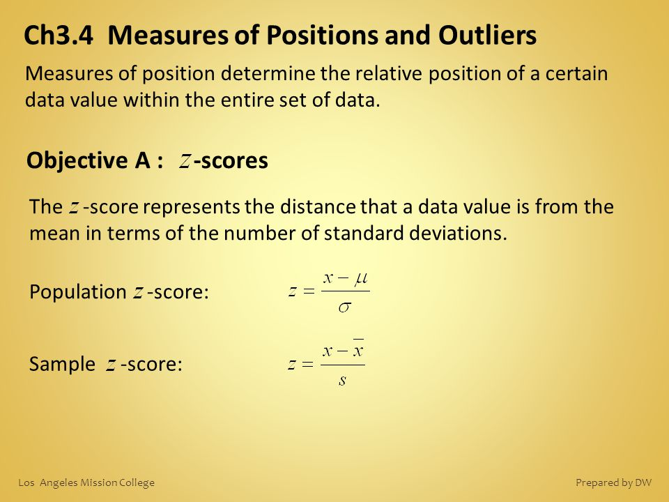 Ch3.4 Measures of Positions and Outliers