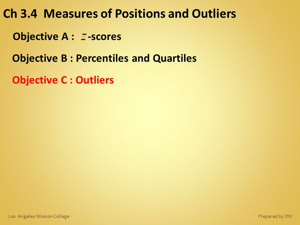 Ch 3.4 Measures of Positions and Outliers