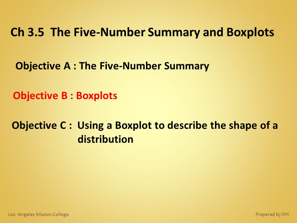 Ch 3.5 The Five-Number Summary and Boxplots