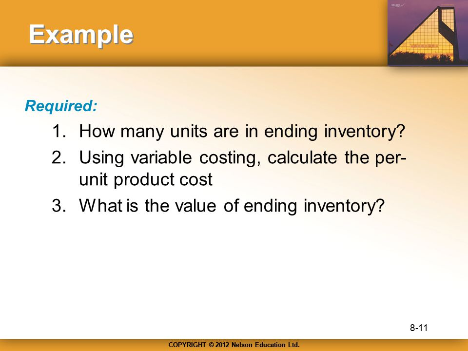Example How many units are in ending inventory