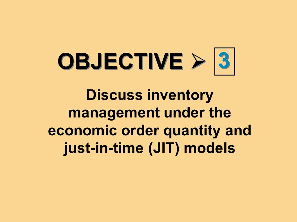 OBJECTIVE  3.