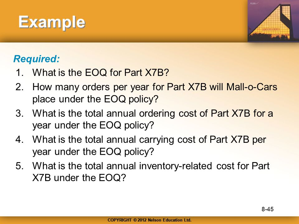 Example Required: What is the EOQ for Part X7B