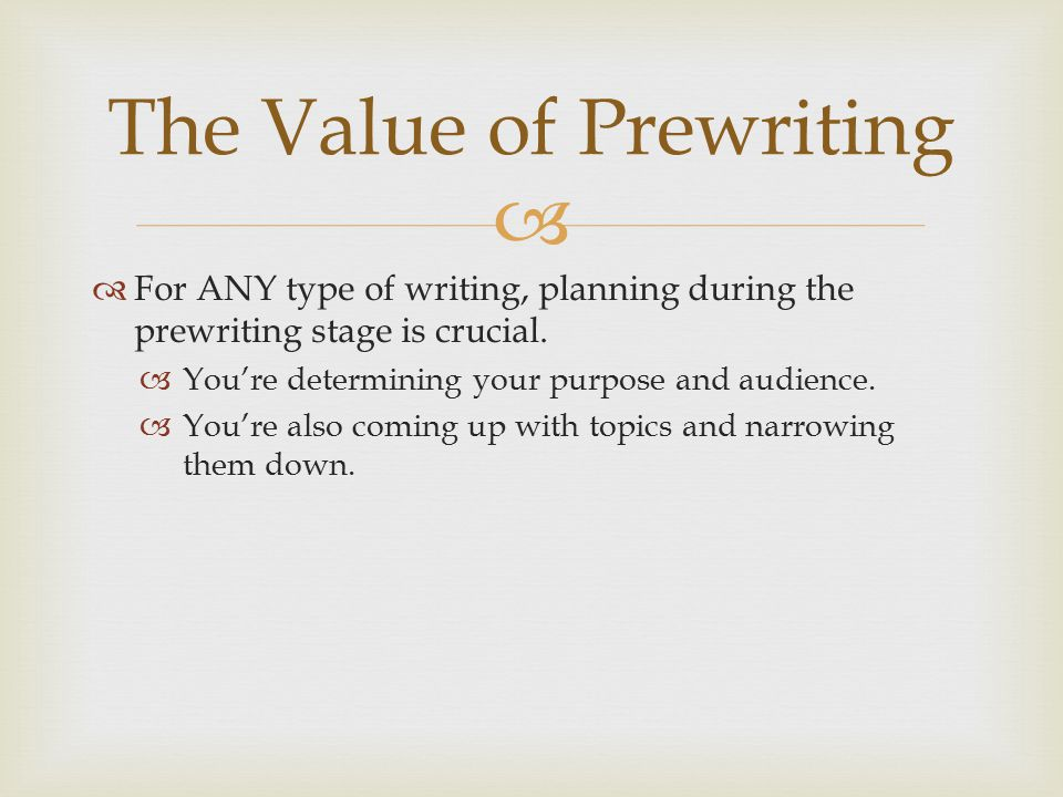 The Value of Prewriting