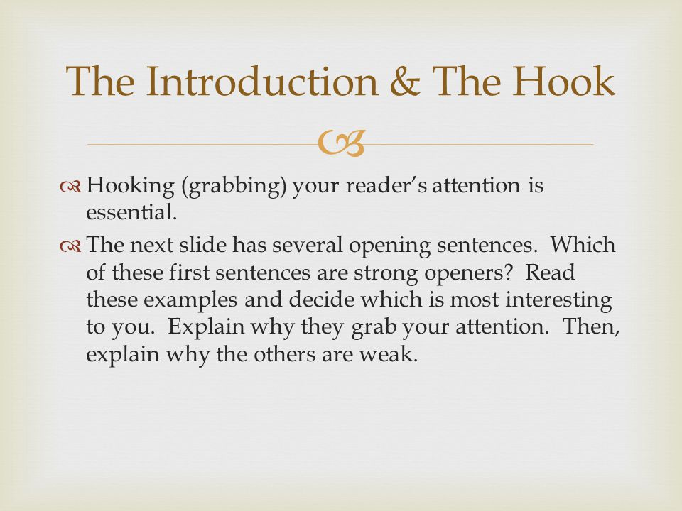 The Introduction & The Hook