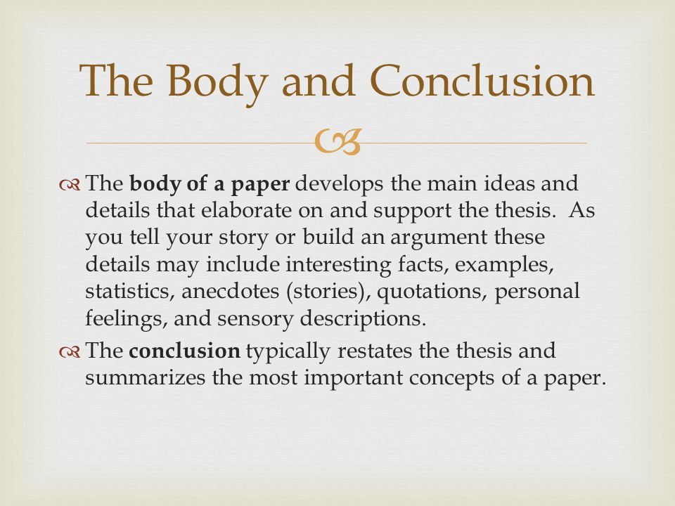 The Body and Conclusion