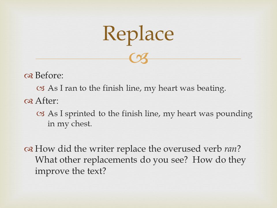 Replace Before: After: