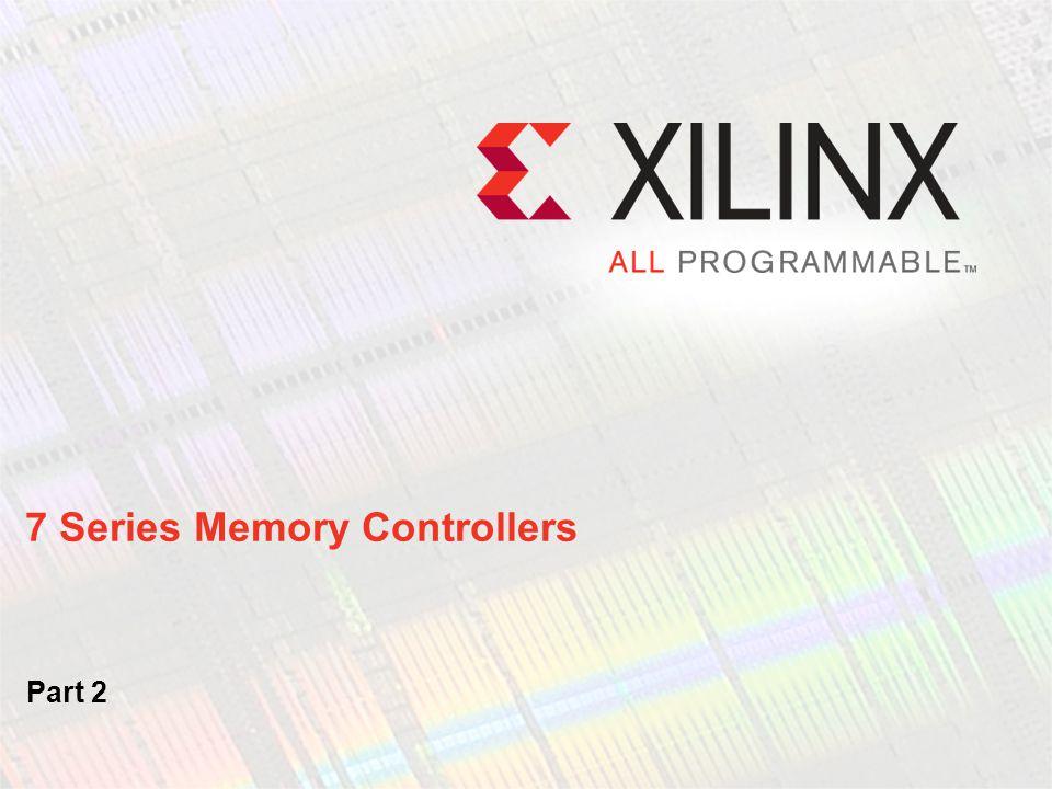 7 Series Memory Controllers