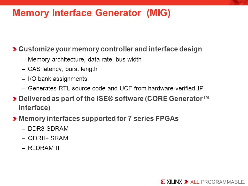 Memory Interface Generator (MIG)