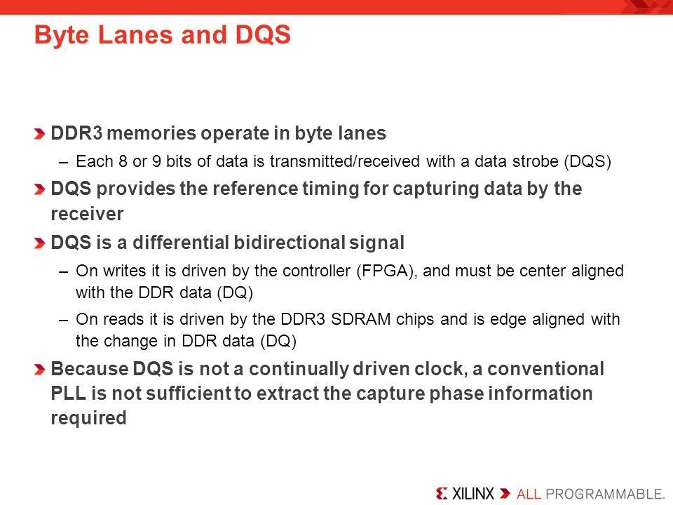 Byte Lanes and DQS DDR3 memories operate in byte lanes