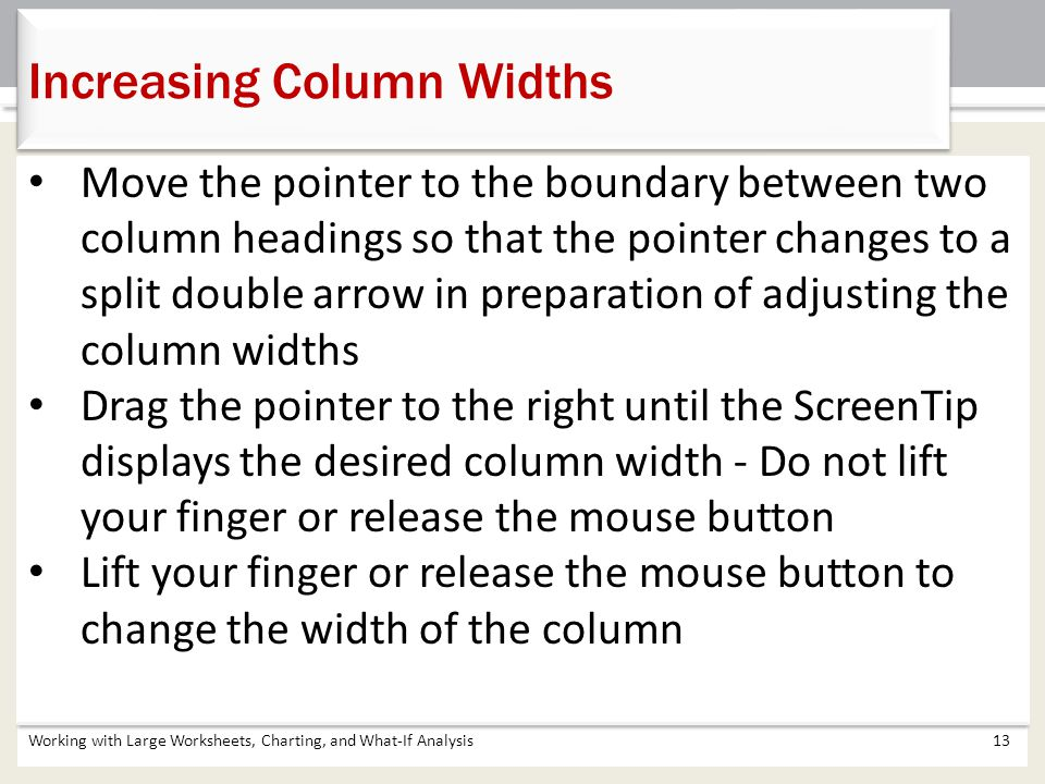 Increasing Column Widths