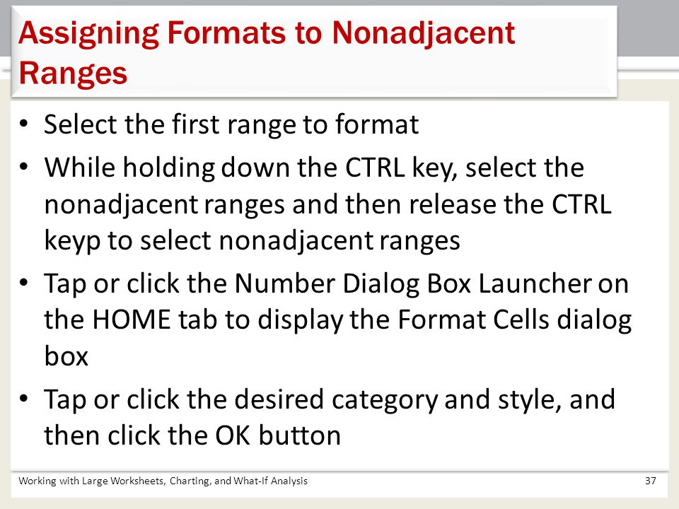 Assigning Formats to Nonadjacent Ranges