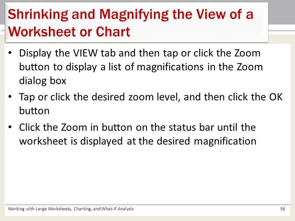 Shrinking and Magnifying the View of a Worksheet or Chart