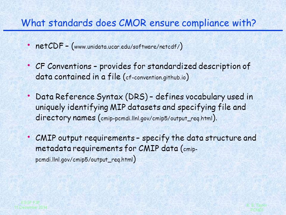 What standards does CMOR ensure compliance with