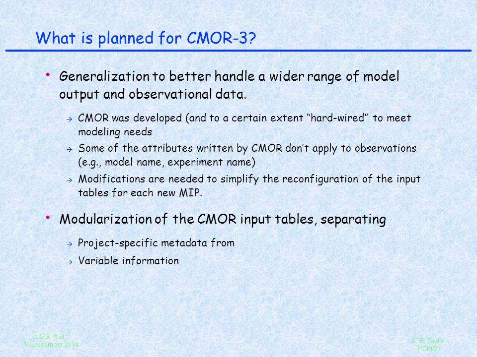 What is planned for CMOR-3