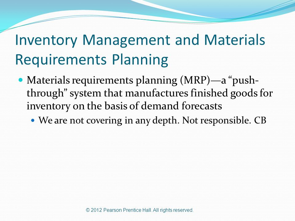 Inventory Management and Materials Requirements Planning