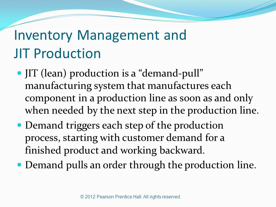 Inventory Management and JIT Production