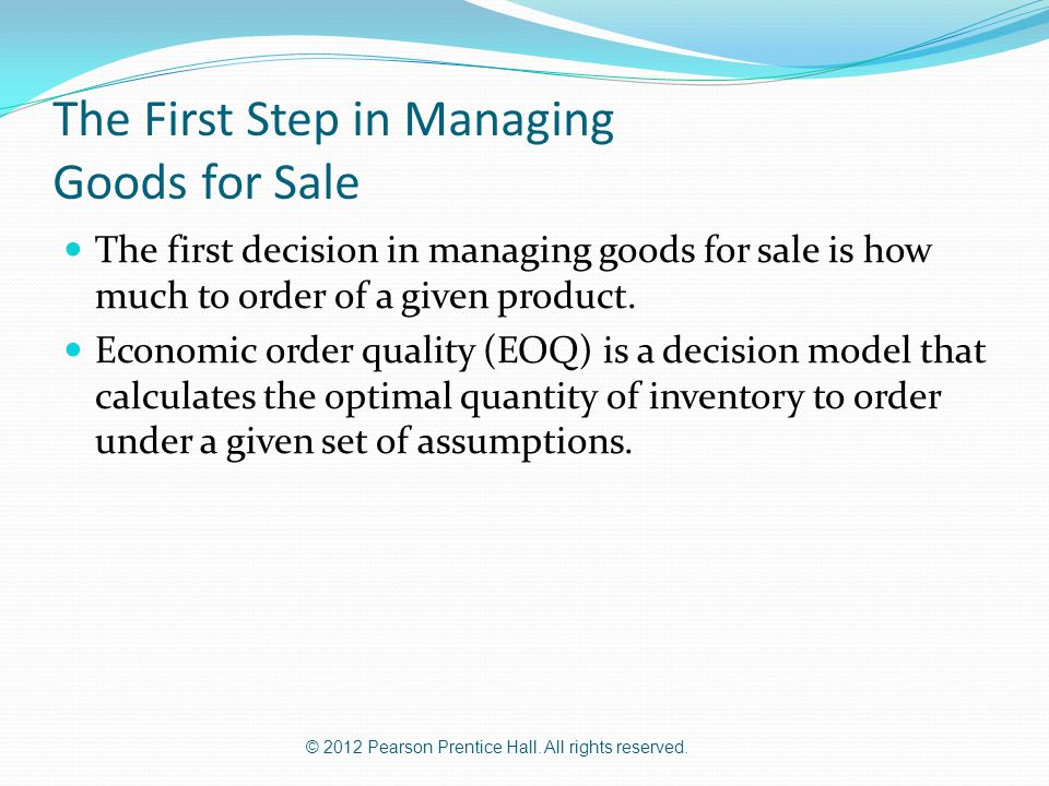 The First Step in Managing Goods for Sale