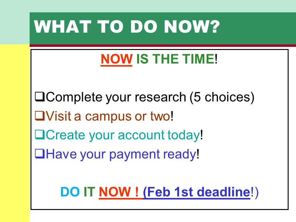 DO IT NOW ! (Feb 1st deadline!)