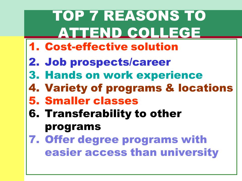 TOP 7 REASONS TO ATTEND COLLEGE