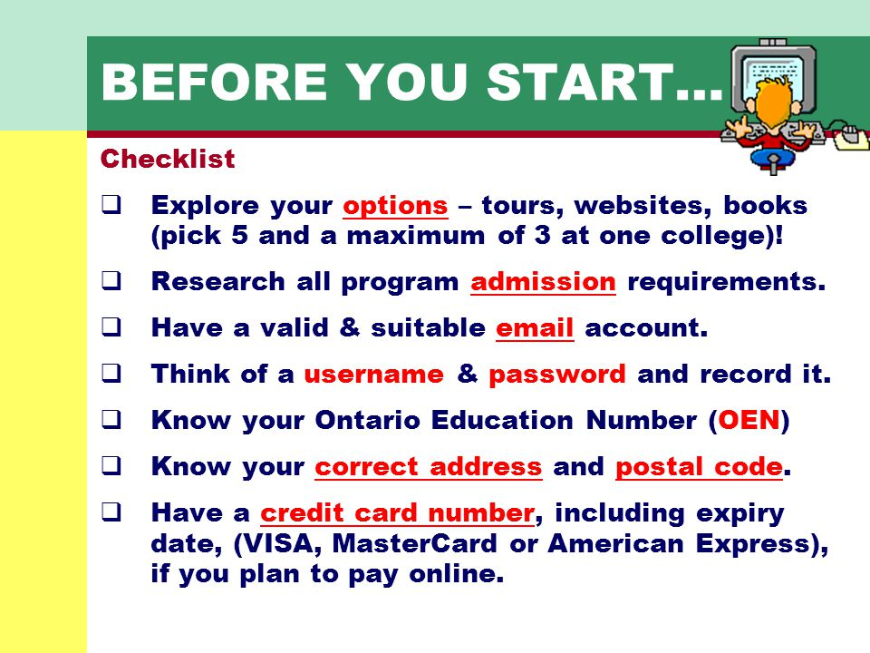BEFORE YOU START… Checklist