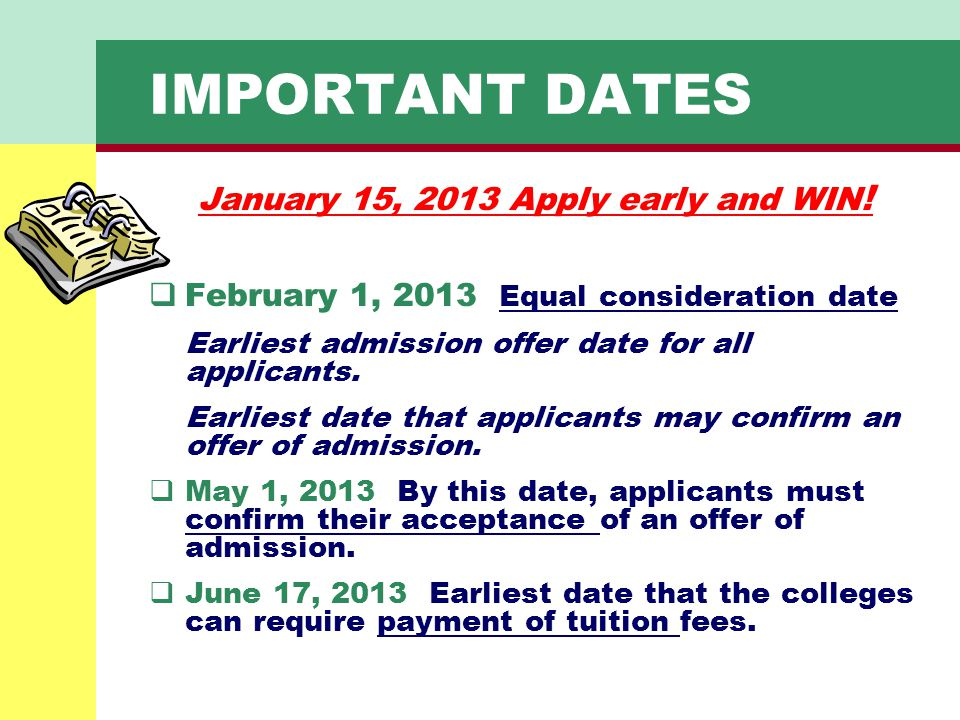 January 15, 2013 Apply early and WIN!