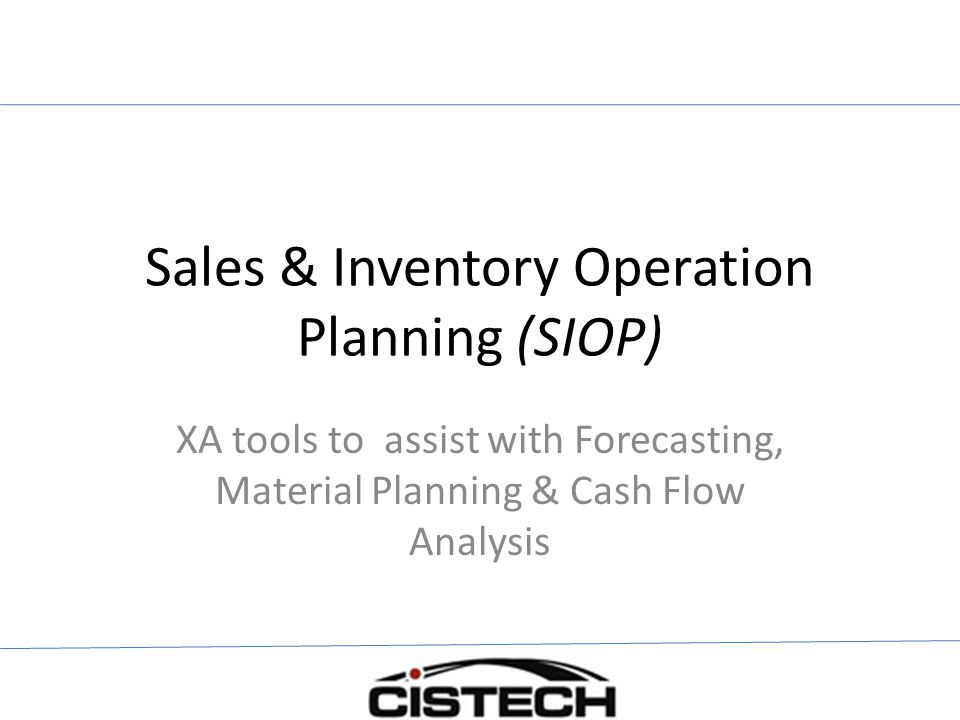 Sales & Inventory Operation Planning (SIOP)
