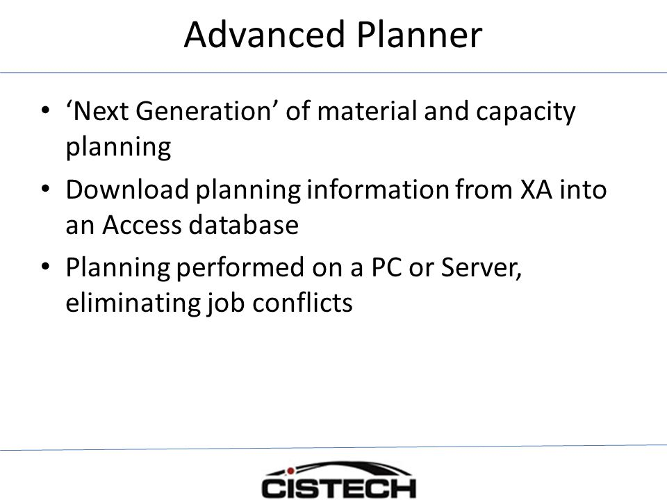 Advanced Planner 'Next Generation' of material and capacity planning