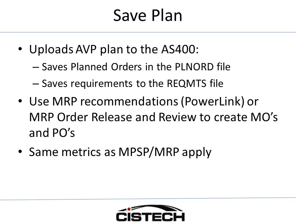 Save Plan Uploads AVP plan to the AS400: