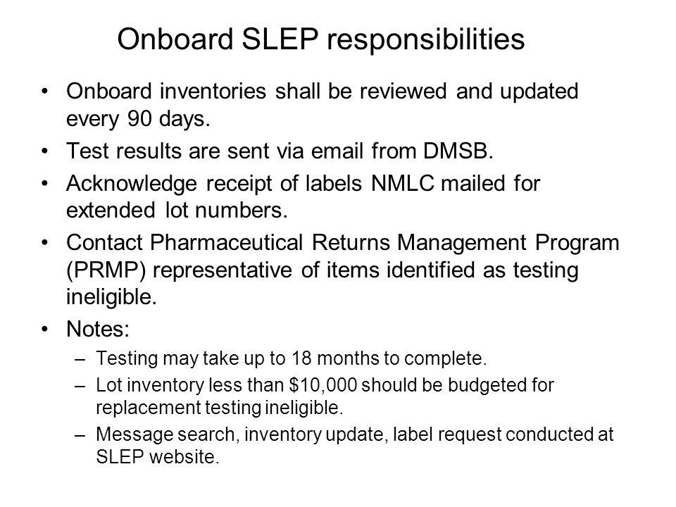 Onboard SLEP responsibilities
