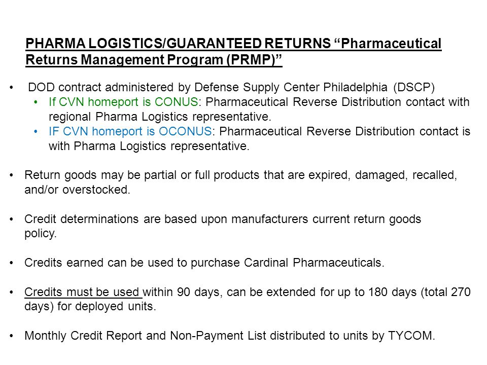 PHARMA LOGISTICS/GUARANTEED RETURNS Pharmaceutical Returns Management Program (PRMP)