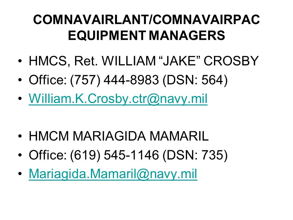 COMNAVAIRLANT/COMNAVAIRPAC EQUIPMENT MANAGERS