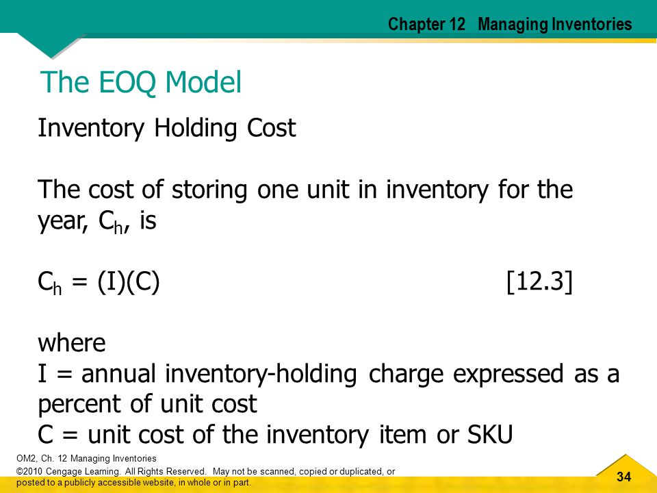 The EOQ Model Inventory Holding Cost