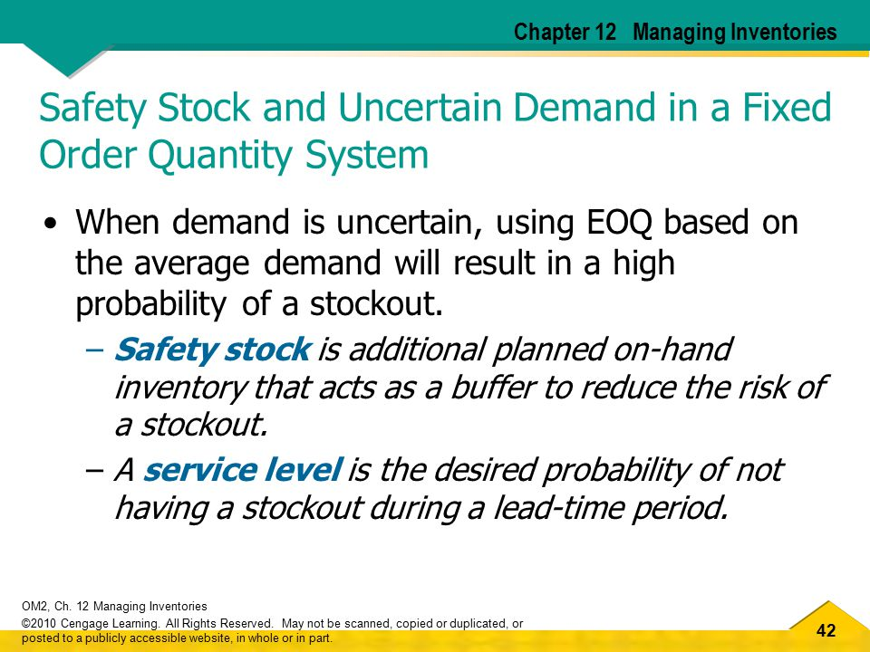 Safety Stock and Uncertain Demand in a Fixed Order Quantity System