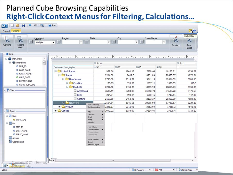 Planned Cube Browsing Capabilities Right-Click Context Menus for Filtering, Calculations…