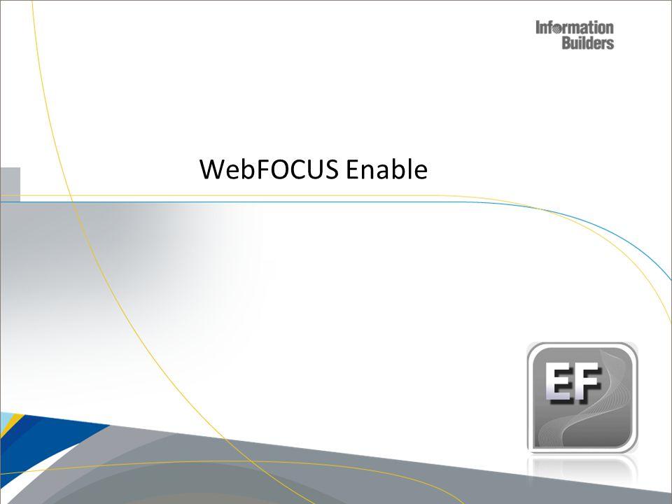 WebFOCUS Enable