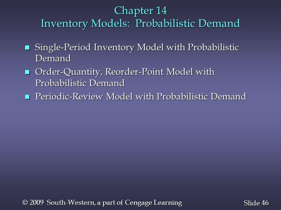 Chapter 14 Inventory Models: Probabilistic Demand