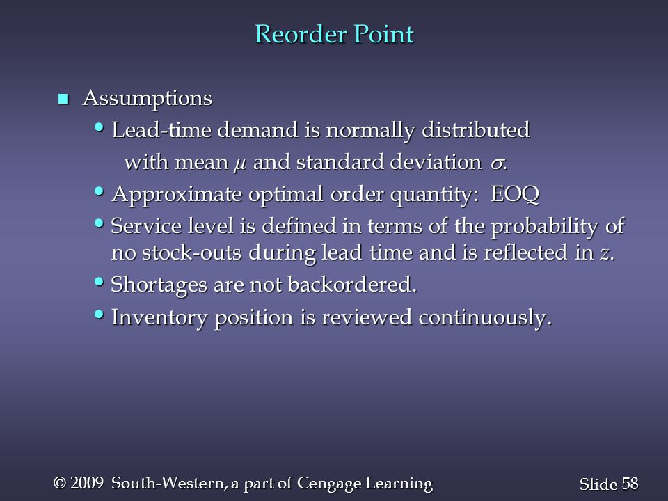 Reorder Point Assumptions Lead-time demand is normally distributed