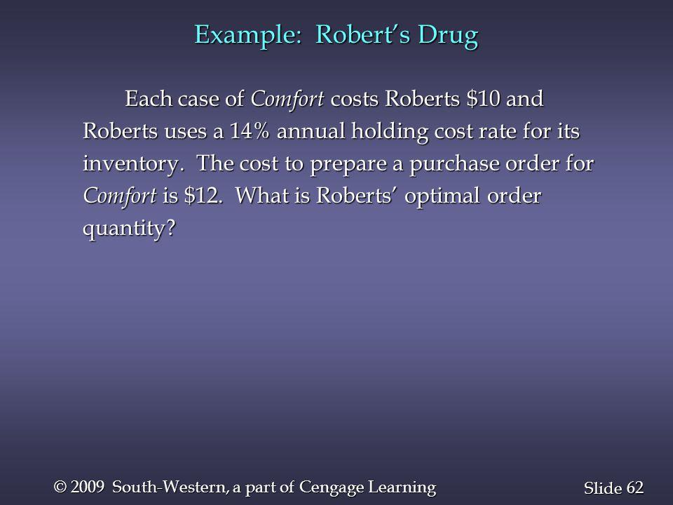 Example: Robert's Drug