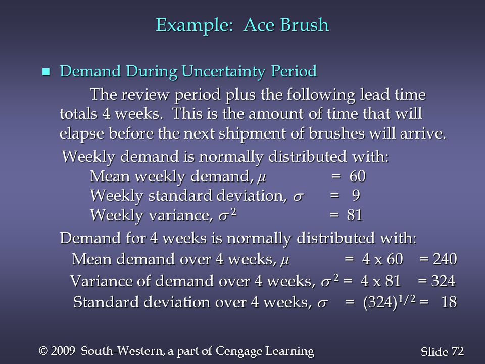 Example: Ace Brush Demand During Uncertainty Period