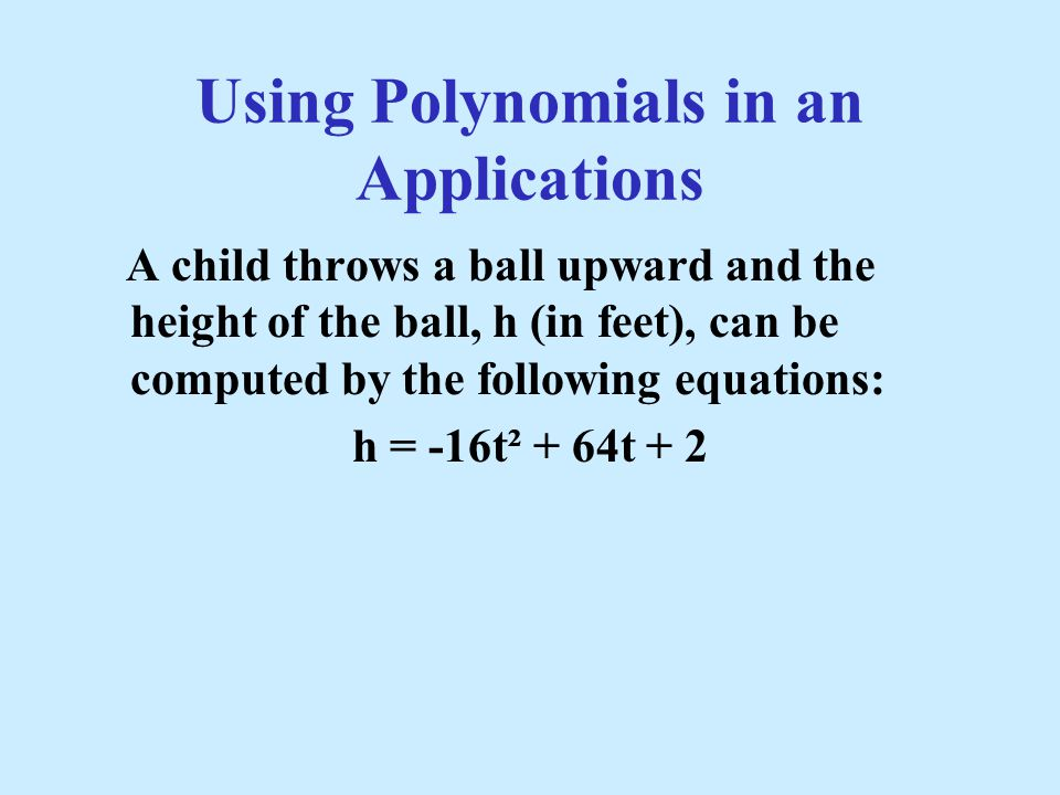 Using Polynomials in an Applications