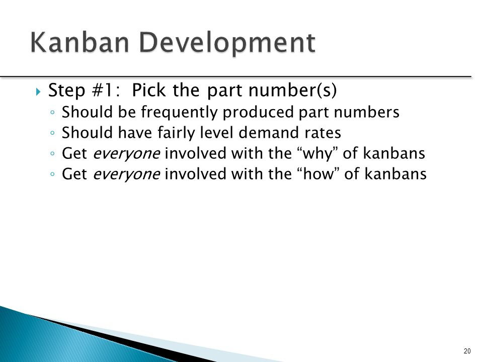 Kanban Development Step #1: Pick the part number(s)